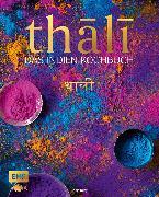 Cover-Bild zu Thali - das Indien Kochbuch