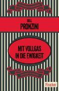 Cover-Bild zu Pronzini, Bill: Mit Vollgas in die Ewigkeit