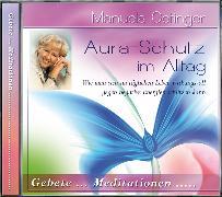 Cover-Bild zu Aura-Schutz im Alltag CD