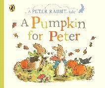 Cover-Bild zu Peter Rabbit Tales - A Pumpkin for Peter