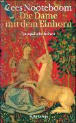 Cover-Bild zu Nooteboom, Cees: Die Dame mit dem Einhorn