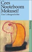 Cover-Bild zu Nooteboom, Cees: Mokusei!