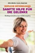 Cover-Bild zu Heimliche Entzündungen - Sanfte Hilfe für die Gelenke. Richtige Ernährung und Bewegung