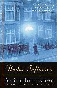 Cover-Bild zu Brookner, Anita: Undue Influence