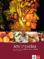 Cover-Bild zu Arte e cucina. A2-B1. Kursbuch