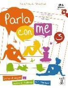 Cover-Bild zu Parla con me 3. Kurs- und Arbeitsbuch mit Audio-CD