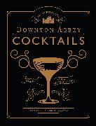 Cover-Bild zu Die offiziellen Downton Abbey Cocktails