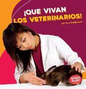 Cover-Bild zu ¡que Vivan Los Veterinarios! (Hooray for Veterinarians!)
