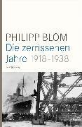 Cover-Bild zu Blom, Philipp: Die zerrissenen Jahre