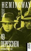 Cover-Bild zu Hemingway, Ernest: 49 Depeschen