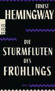 Cover-Bild zu Hemingway, Ernest: Die Sturmfluten des Frühlings