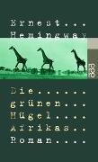 Cover-Bild zu Hemingway, Ernest: Die grünen Hügel Afrikas