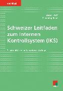 Cover-Bild zu Schweizer Leitfaden zum Internen Kontrollsystem (IKS)