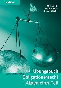 Cover-Bild zu Übungsbuch Obligationenrecht Allgemeiner Teil