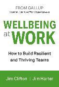 Cover-Bild zu Clifton, Jim: Wellbeing at Work