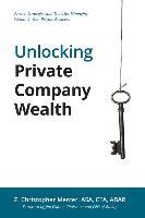 Cover-Bild zu Mercer, Z. Christopher: Unlocking Private Company Wealth