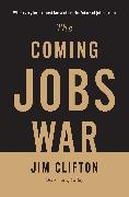 Cover-Bild zu Clifton, Jim: Coming Jobs War