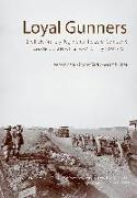 Cover-Bild zu Windsor, Lee: Loyal Gunners: 3rd Field Artillery Regiment (the Loyal Company) and the History of New Brunswick's Artillery, 1893-2012