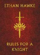 Cover-Bild zu Hawke, Ethan: Rules for a Knight