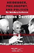 Cover-Bild zu Nancy, Jean-Luc (Solist): Heidegger, Philosophy, and Politics: The Heidelberg Conference