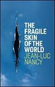 Cover-Bild zu Nancy, Jean-Luc: The Fragile Skin of the World