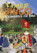 Cover-Bild zu Familie Binggi - Ein Königreich für Timo