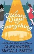 Cover-Bild zu McCall Smith, Alexander: A Distant View of Everything