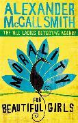 Cover-Bild zu McCall Smith, Alexander: Morality for Beautiful Girls