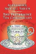 Cover-Bild zu McCall Smith, Alexander: The Peppermint Tea Chronicles