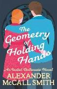 Cover-Bild zu McCall Smith, Alexander: The Geometry of Holding Hands