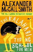 Cover-Bild zu McCall Smith, Alexander: The Kalahari Typing School for Men