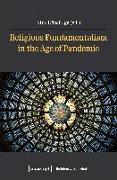 Cover-Bild zu Käsehage, Nina (Hrsg.): Religious Fundamentalism in the Age of Pandemic