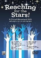 Cover-Bild zu Albrecht, Sally K.: Reaching for the Stars!: A Choral Movement DVD, DVD