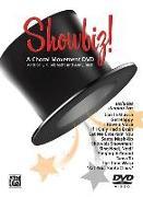 Cover-Bild zu Albrecht, Sally K.: Showbiz!: A Choral Movement DVD, DVD