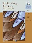 Cover-Bild zu Beck, Andy (Überarb.): Ready to Sing . . . Broadway: 12 Showtunes, Simply Arranged for Voice & Piano for Solo or Unison Singing, Book & CD