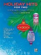 Cover-Bild zu Beck, Andy (Hrsg.): Holiday Hits for Two: 8 Contemporary Duets on Popular Holiday Songs, Book & CD