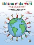 Cover-Bild zu Beck, Andy (Hrsg.): Children of the World: Folk Songs and Fun Facts from Many Lands, Arranged for Beginning 2-Part Voices, Book & CD