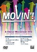 Cover-Bild zu Albrecht, Sally K.: Movin'! a Choral Movement DVD: Featuring Staging For: Can-Can / Candy-Covered Gingerbread House / Fa La La La La! / Fill Your Life with Music / Good