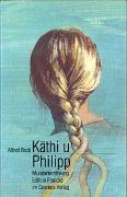 Cover-Bild zu Beck, Alfred: Käthi u Philipp