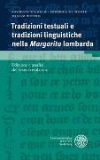 Cover-Bild zu Tradizioni testuali e tradizioni linguistiche nella 'Margarita' lombarda