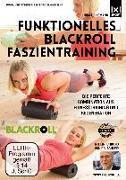 Cover-Bild zu Heinemann, Nina: Funktionelles BLACKROLL Faszientraining - Für Profis und Einsteiger - Schneller zum Erfolg dank Faszienfitness