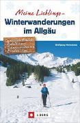 Cover-Bild zu Heitzmann, Wolfgang: Meine Lieblings-Winterwanderungen im Allgäu