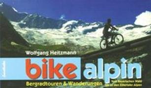 Cover-Bild zu Heitzmann, Wolfgang: Bike alpin