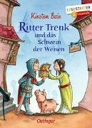 Cover-Bild zu Boie, Kirsten: Ritter Trenk und das Schwein der Weisen