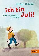 Cover-Bild zu Boie, Kirsten: Ich bin Juli!