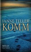 Cover-Bild zu Teller, Janne: Komm