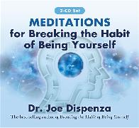Cover-Bild zu Meditations for Breaking the Habit of Being Yourself