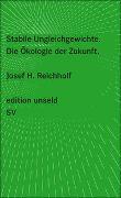 Cover-Bild zu Reichholf, Josef H.: Stabile Ungleichgewichte