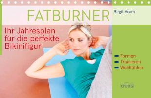 Cover-Bild zu Fatburner - Ihr Jahresplan für die perfekte Bikinifigur