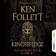 Cover-Bild zu Der Morgen einer neuen Zeit - Kingsbridge-Roman, (Gekürzt) (Audio Download) von Follett, Ken